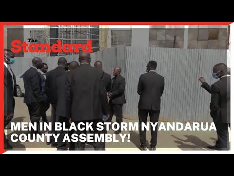 Men in black storm Nyandarua County Assembly in an attempt to steal the mace after MCAs passed BBI