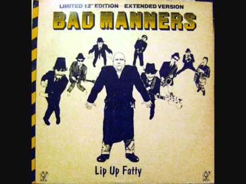 Bad Manners - Lip up Fatty 12
