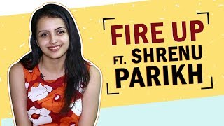 Fire Up Ft. Shrenu Parikh  Favourites, Last Cried  More