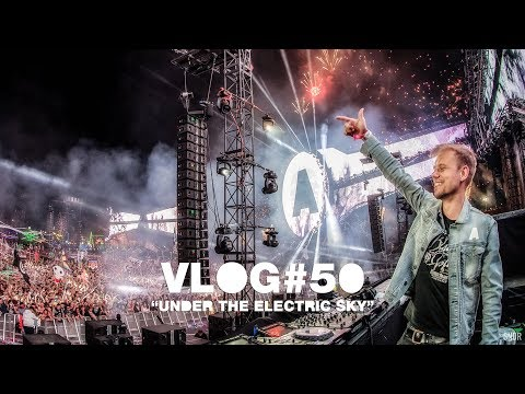 Armin VLOG #50 - Under The Electric Sky