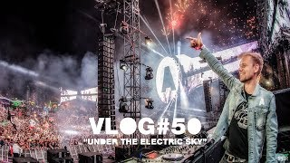 armin vlog 50 under the electric sky