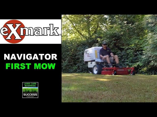 Exmark Navigator First Mow (2021 model)
