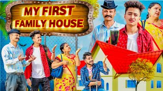 MY FIRST FAMILY HOUSE || Middle Class Family || THE SHIVAM