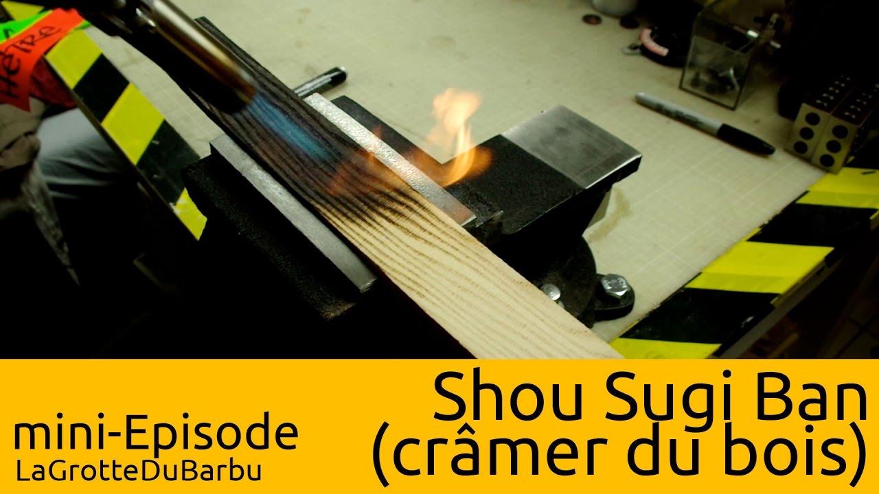 Miniepisode Shou Sugi Ban Cramer Du Bois Methode Traditionnelle