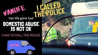VANLIFE UK ~When vanlife goes bad. I had to call the Police at my park up  🚔