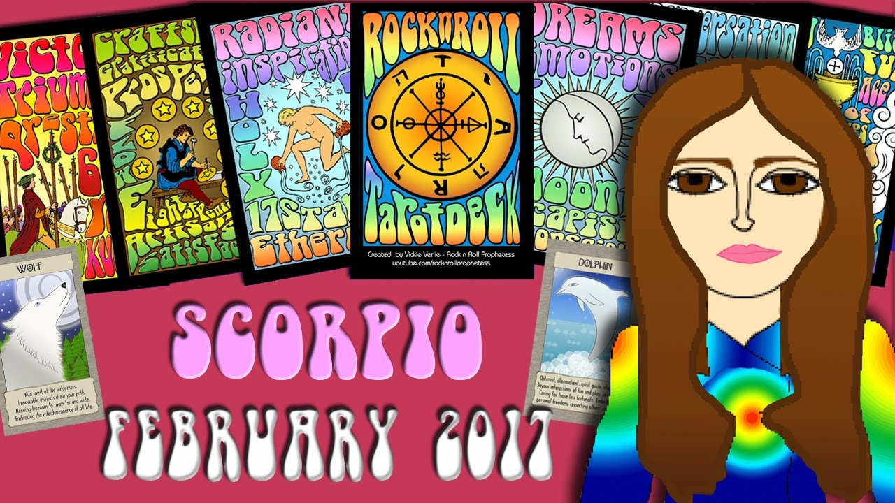 SCORPIO February 2017 Tarot psychic reading forecast predictions free