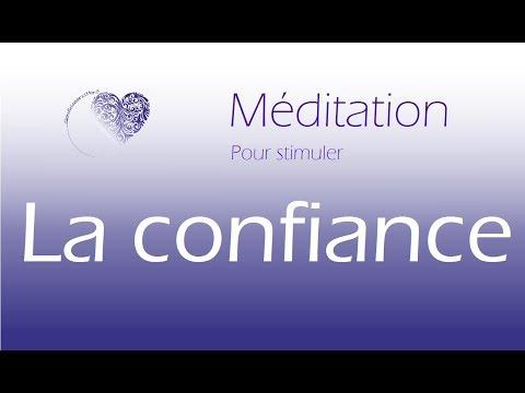 MEDITATION GUIDEE * Stimuler sa Confiance *