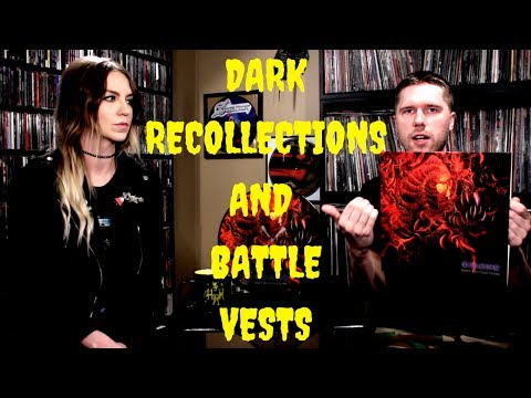 Dark Recollections and Battle Vests