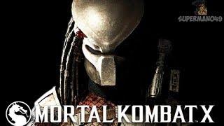 "THE GREATEST CHARACTER IN MORTAL KOMBAT X - Mortal Kombat X: ""Predator"" Gameplay"