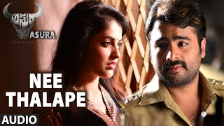Nee Thalape Full Audio Song || Asura || Nara Rohit, Priya Benerjee