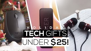 Top 5 Best Holiday Tech Gifts Under $25 2017!