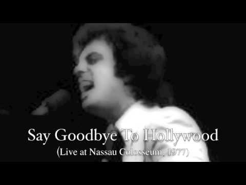 Billy Joel: Say Goodbye To Hollywood (Live at Nassau Coliseum, 1977)