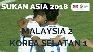 Sukan Asia 2018: Sorotan Aksi Perlawanan | Malaysia 2 - 1 Korea Selatan | Kumpulan E | Astro Arena