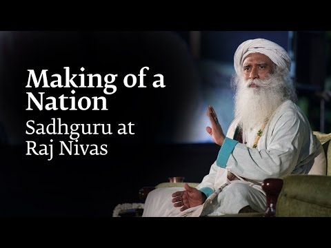 Making Of A Nation: Sadhguru At Raj Nivas, Puducherry, Apr 2017