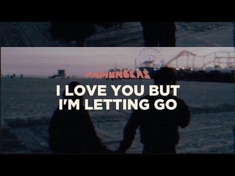 Pamungkas - I Love You But I'm Letting Go (Lyrics Video)