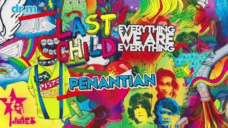 Last Child Penantian Official Audio