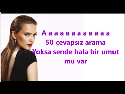 Demet Akalın   50 Cevapsız Arama Şarkı Sözleri LYRİCS KAREOKE