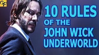 The 10 RULES of the JOHN WICK UNDERWORLD