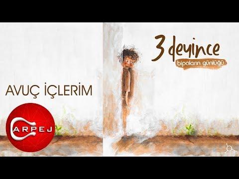 3 Deyince - Avuç İçlerim (Official Audio)
