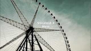 【Mew】Roda Viva - Living Wheel/Wheel of Life【VOCALOID3 Cover】