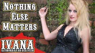 Nothing Else Matters - Bedroom Rockers (Official Rock Cover Music Video by Ivana)