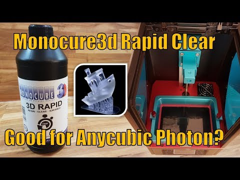 #04 Anycubic Photon - Monocure3d Rapid Clear Resin - Quality and best printing settings