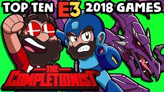 Top 10 Games of E3 2018 | The Completionist