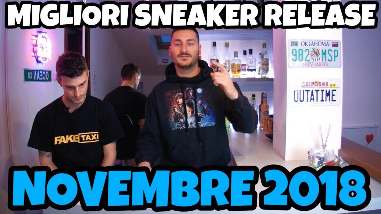 MIGLIORI SNEAKERS RELEASE NOVEMBRE 2018 ITA - YouTube 944311ad8740