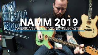 NAMM 2019: Fender American Acoustasonic Telecaster