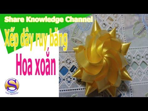 Share Knowledge_Hướng dẫn: XẾP DÂY RUY BĂNG HÌNH HOA XOẮN| RIBBON FLOWERS