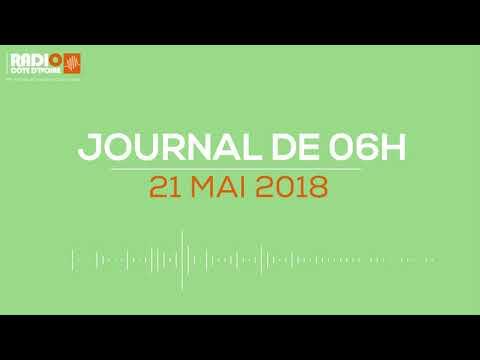 Le journal de 6h du 21 mai 2018 - Radio Côte d'Ivoire