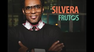 Silvera - Frutos (CD Completo) Playlist Gospel