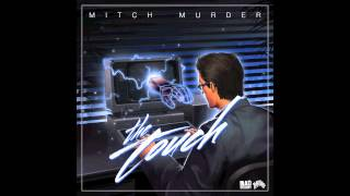 Mitch Murder - The Touch (Nite Sprite Remix) [Official Full Stream]