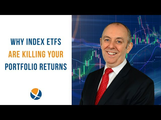 Why Investing in Index ETFs is Killing Your Portfolio Returns