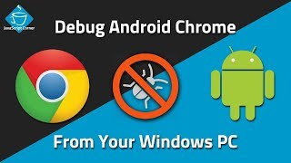 Debugging Android Chrome From Your Windows PC