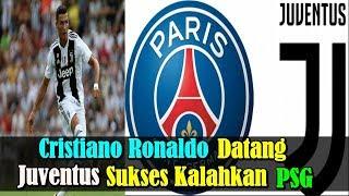 LUAR BIASA!!! Cristiano Ronaldo Datang, Juventus Sukses Kalahkan PSG
