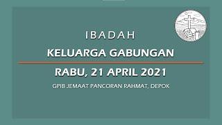 April 21, 2021 - IKG - Siap  Diproses Tuhan