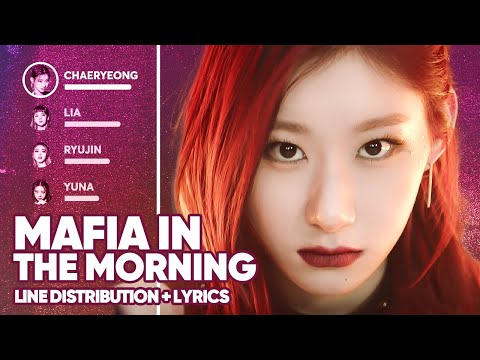 ITZY - Mafia in the morning (Line Distribution + Lyrics Color Coded) PATREON REQUESTED indir