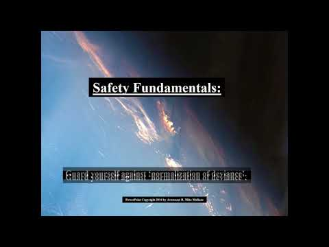Los Alamos National Labs Presentation Aug 7, 2017 -  Fundamentals of Safety
