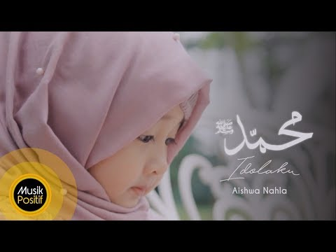 Cover Lagu Aishwa Nahla - Muhammad (SAW) Idolaku (Official Music Video) stafamp3