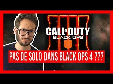 Pas de SOLO dans CALL OF DUTY BLACK OPS 4 ???