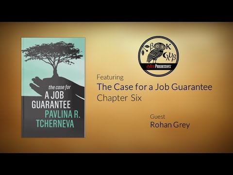 RP Book Club - The Case For A Job Guarantee: Ch. 6