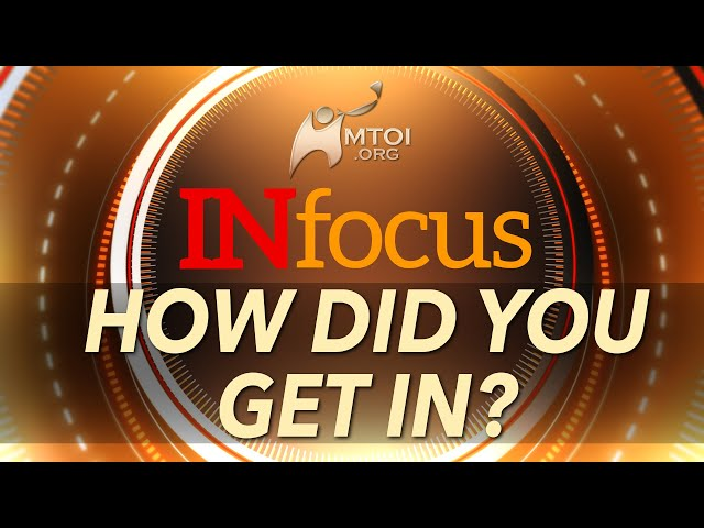 INFOCUS: How Did You Get In?