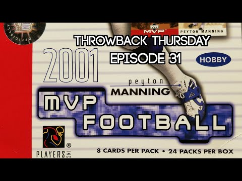 2001 Upper Deck MVP Football Hobby Box. Throwback Thursday Episode 31