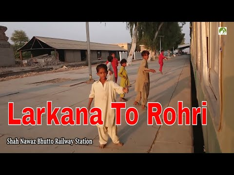 Pakistan Railway Journey Larkana to Rohri Traveling by Train in Sindh