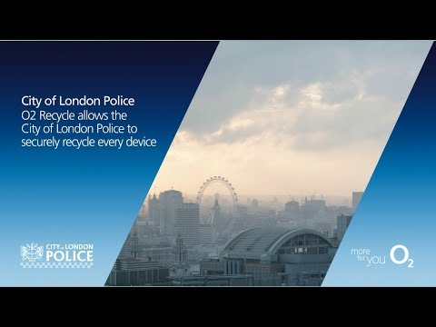 City of London Police - spotlight on O2 Recycle