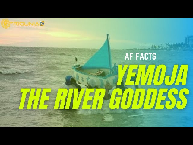 AF FACTS |  Interesting Facts about Yemoja the River Goddess you don't know