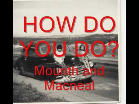 MOUNTH & MACNEAL, HOW DO YOU DO KARAOKE