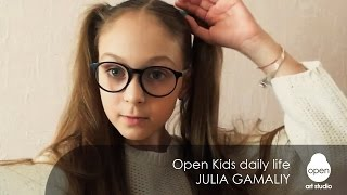 Open Kids daily life: week #2 -  Julia Gamaliy