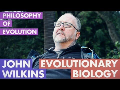 John Wilkins - Philosophy of Evolutionary Biology